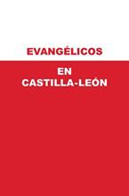 Evangélicos en Castilla y León