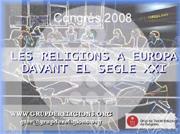 LES RELIGIONS A EUROPA DAVANT EL SEGLE XXI