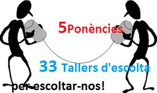 5 Ponències i 33 Tallers d'Escolta